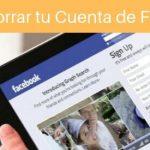 7 Pasos para Eliminar tu Cuenta de Facebook